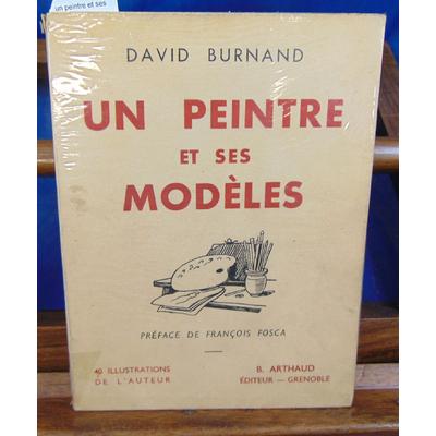 Burnand David : un peintre et ses modèles...