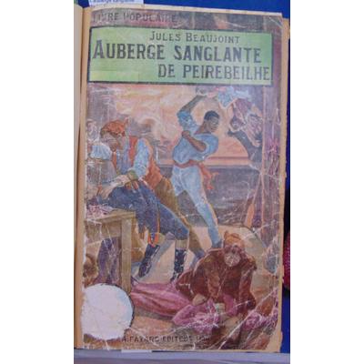 Beaujoint  : L'auberge sanglante de Peirebeilhe...