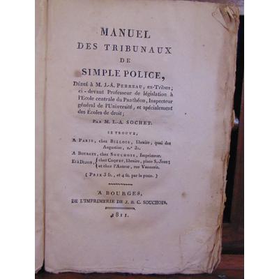 Sochet M. L : Manuel des tribunaux de simple police...