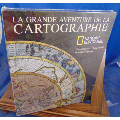 Riffenburgh Beau : La grande aventure de la cartographie...