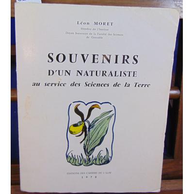 Moret Léon : Souvenirs d'un naturaliste au service des Sciences de la Terre...