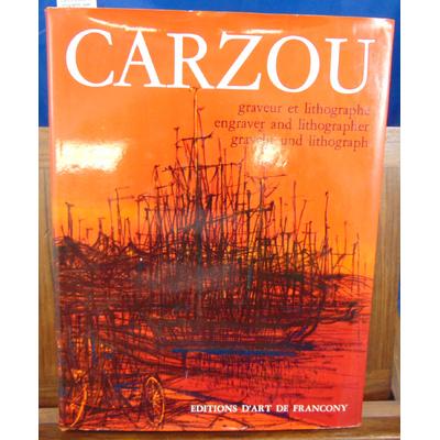 FURHANGE Maguy : Carzou graveur et lithographe (avec dédicace de Carzou  ) - 1 , catalogue raisonné et comment