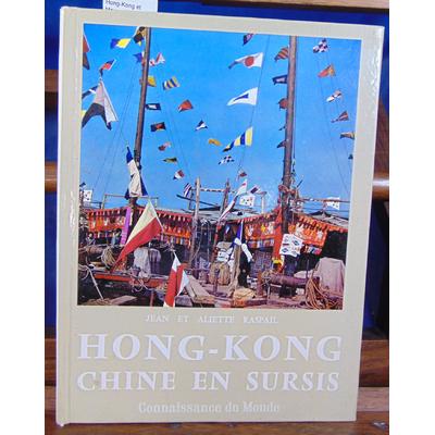 Raspail Jea et : Hong-Kong et Macao (avec un envoi de l'auteur )...