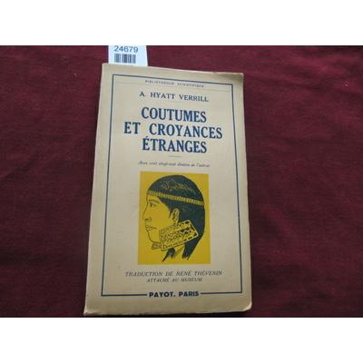 Verrill, A : Coutumes et croyances étranges...