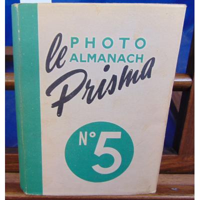 Collectif  : Photo almanach prisma 5...