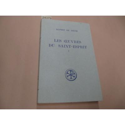 Rupert de : Oeuvres du Saint-Esprit, tome 1  : Livres I et II (de trinitate, pars III) introduction et notes p