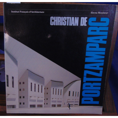 collectif  : Christian de Portzamparc...
