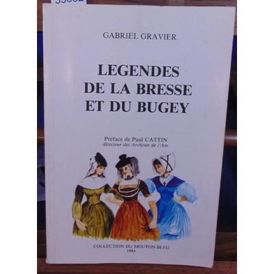 Gravier Gabriel : Légendes de la Bresse et du Bugey...
