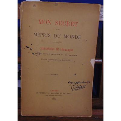Mabille  : Mon secret ou du mépris du monde : Confessions de Pétrarque, translaté du latin en quasi français a