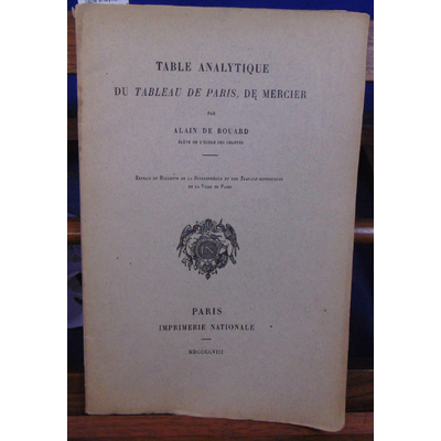 Bouard Alain de : Table analytique du tableau de Paris, de Mercier...