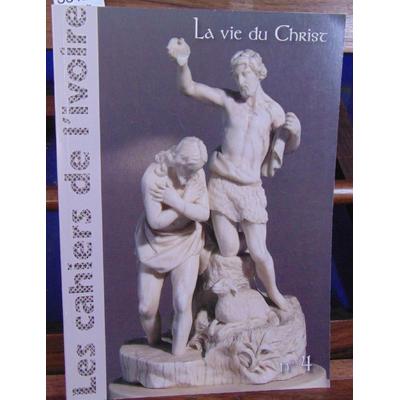 : Les cahiers de l'ivoire N°4 : la vie du Christ en ivoire...