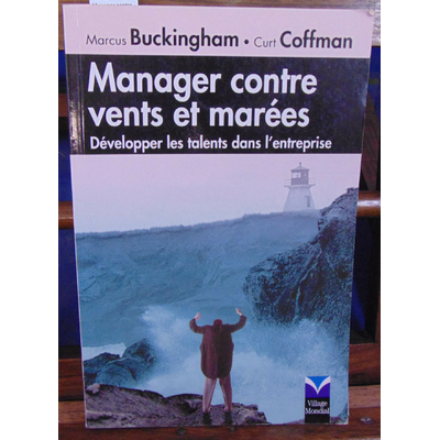 Buckingham Marcus : Manager contre vents et marées...