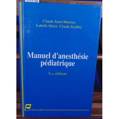 collectif  : MANUEL D'ANESTHESIE PEDIATRIQUE...