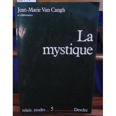 Cangh  : La mystique...