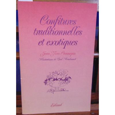 Cannepin J-Y : Confitures traditionnelles et exotiques...