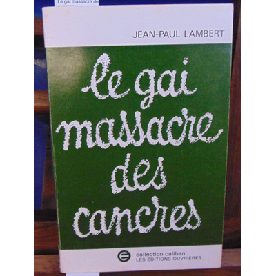 Lambert  : Le gai massacre des cancres...
