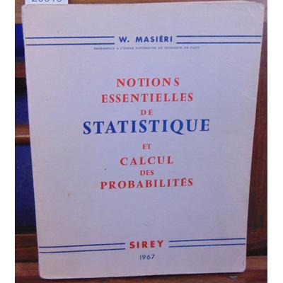 MASIERI  : Notions essentiels de statistique et calcul des probalités...