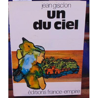 GISCLON JEAN : UN DU CIEL...
