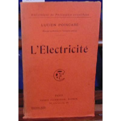 POINCARE LUCIEN : L'électricité...