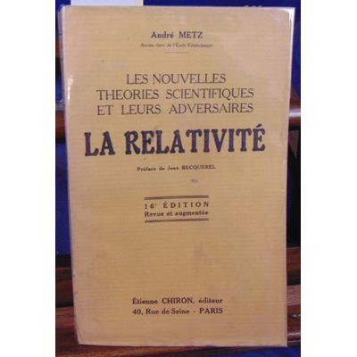 METZ André : La relativité...
