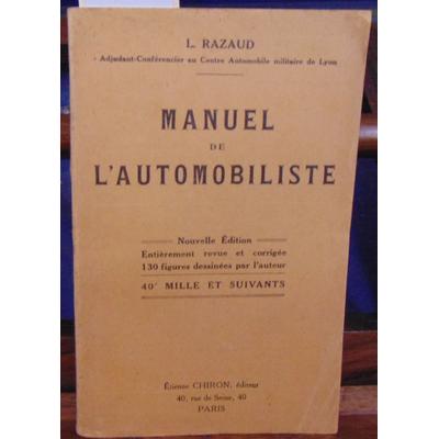 RAZAUD L : Manuel pratique de l'automobiliste...