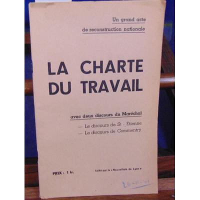 collectif  : La charte du travail...