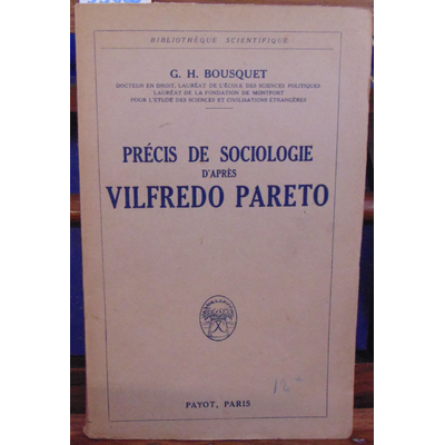 Bousquet G. H : Précis de sociologie d'après vilfredo Pareto...