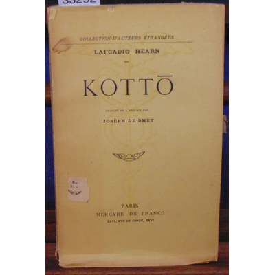 Hearn Lafcadio : Kotto...