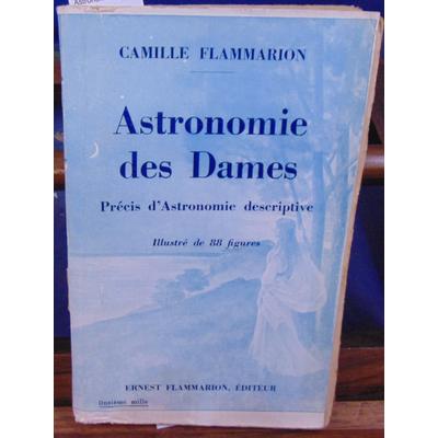 Flammarion Camille : Astronomie des Dames...
