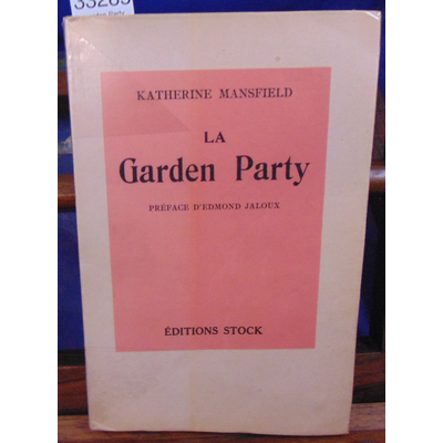 Mansfield Katherine : La garden Party...