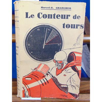 Grancher Marcel : Le Conteur de tours. illustrations de Moisan...