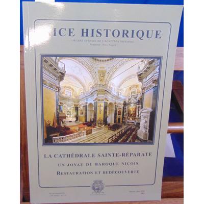 Collectif  : Nice historique : La cathédrale Sainte-Réparate...
