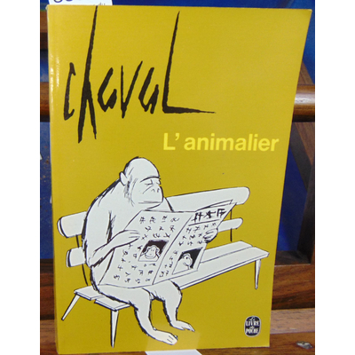 Chaval  : L'animalier...