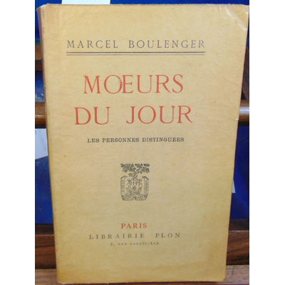 Boulenger Marcel : Moeurs du jour. Les personnes distinguées...