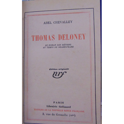 chevalley Abel : Thomas Deloney Le Roman des métiers. Au temps de Shakespeare...