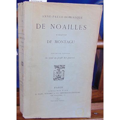 : Anne Paule dominique de Noailles marquise de Montagu...