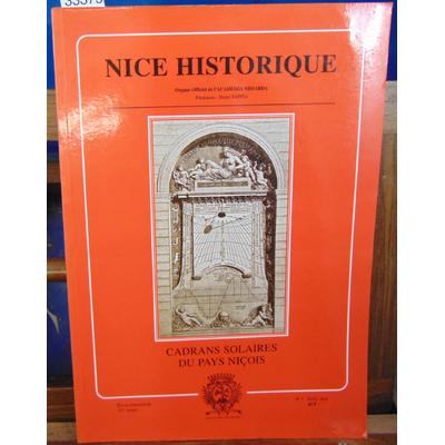 Collectif  : Nice Historique  : Cadrans solaires du Pays Niçois...