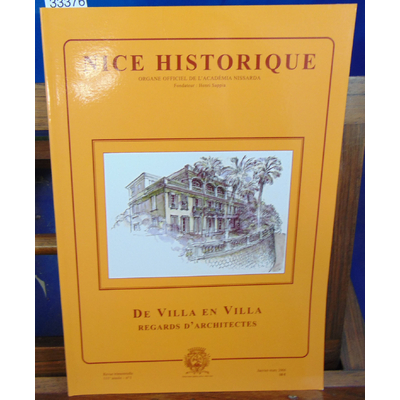 : Nice Historique  : De villa en villa. Regards d'architectes...