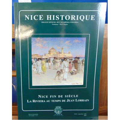 : Nice Historique  : Nice fin de siecle. La Riviera au temps de Jean Lorrain...