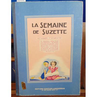 : La semaine de Suzette..Du N° 1 au 26 de 1949. 40è année...