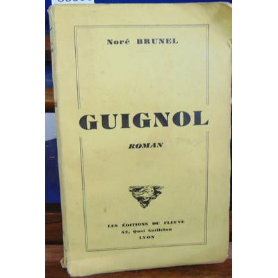Brunel Noré : Guignol...