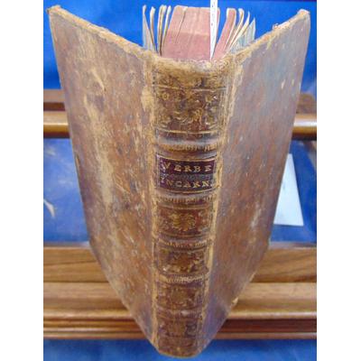 : Le verbe incarné ou instructions pratiques et prières 1699...