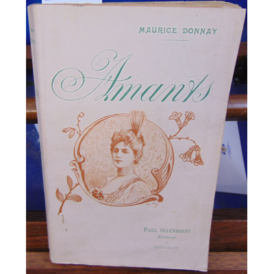 Donnay Maurice : Amants. Ornementation de Lucien Métivet...