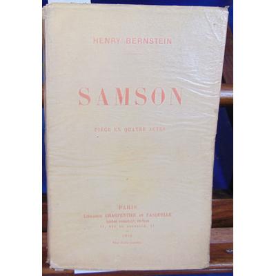 Bernstein Henry : Samson. Pièce en quatre actes...