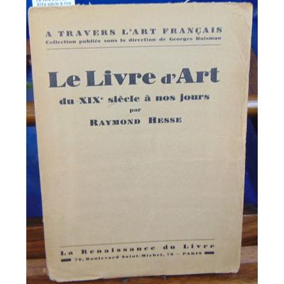 Hesse  : Le livre d'art du XIXe siècle à nos jours...