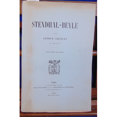 Chuquet Arthur : Stendhal-Beyle...
