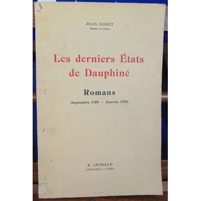 Egret Jean : Les derniers états en Dauphiné. septembre 1788-janvier 1789...