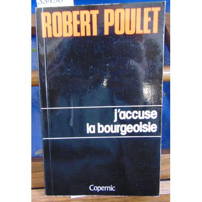 Poulet  : j'accuse la bourgeoisie...