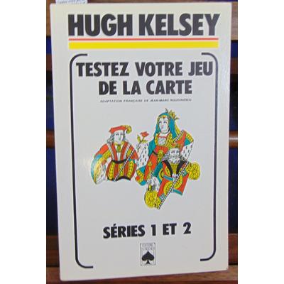 Kesley H : Testez votre jeu de la carte : Série 1 et 2...
