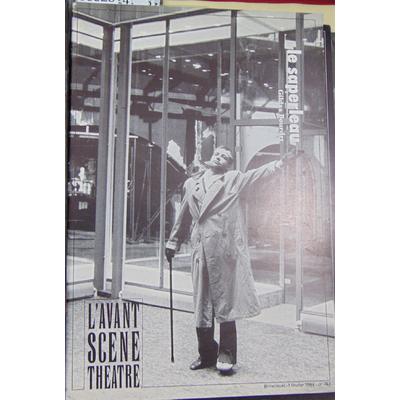 : L'avant scene N° 743 : LE SAPERLEAU de Gildas Bourdet, mise en scène Alain Milianti et Gildas Bourdet, ave